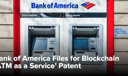 Bank of America Files for Blockchain 'ATM as a Service' Patent