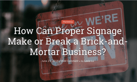 How Can Proper Signage Make or Break a Brick-and-Mortar Business?