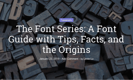 The Font Series: A Font Guide with Tips, Facts, and the Origins