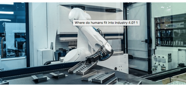 Where do humans fit into Industry 4.0?