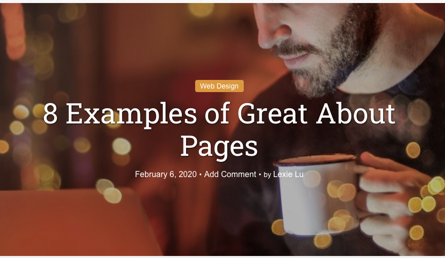 8 Examples of Great About Pages